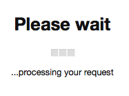 """This is an image of the """"please wait"""" page. It shows small boxes to indicate time passing."""