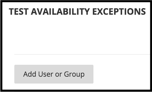 Test Availability Exceptions, Add User or Group button
