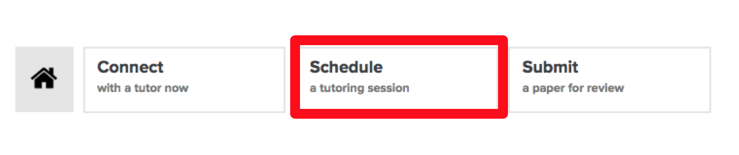 This is an image of the tutor.com options of Connect, Schedule, and Submit. The Schedule option is called out with a red box around it.