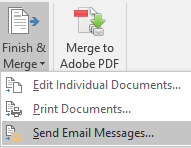 Finish & Merge / Send Email Messages