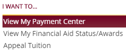 I want to... View My Payment Center